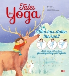 Tales for Yoga : Who has Stolen the Sun?