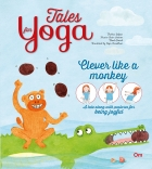 Tales for Yoga : Clever Like a Monkey