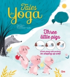 Tales for Yoga : Three Little Pigs