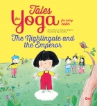 Tales for Yoga : The Nightingale and the Emperor