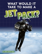 What Would It Take to Make a Jet Pack?