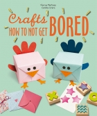 Crafts How to not get Bored