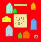 Just-so houses (Case cos)ì