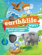 Why Earth and Life