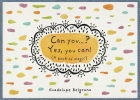 Can you...? Yes, you can!