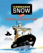 Icebreaker Snow and The Mission on the Gulf of Finland (part 1)