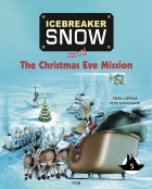 Icebreaker Snow and the Christmas Eve Mission (part 5)