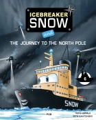Icebreaker Snow and the Journey to the North Pole (part 6)