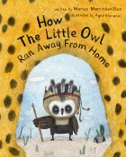 How The Little Owl Ran Away From Home