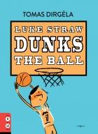 Luke Straw Dunks the Ball