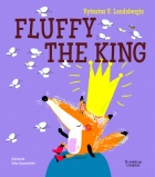 Fox Fluffy series. Fluffy the King