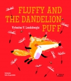 Fox Fluffy series. Fluffy and the Dandelion Puff