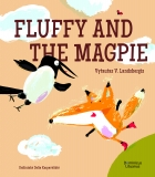 Fox Fluffy series. Fluffy and the Magpie