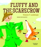 Fox Fluffy series. Fluffy and the Scarecrow