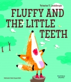Fox Fluffy series. Fluffly and the Little Teeth
