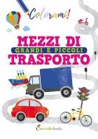 Mezzi di trasporto grandi e piccoli
