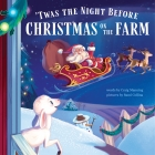 'Twas the Night Before Christmas on the Farm