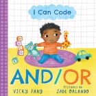 I Can Code: And/Or