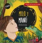 Milo and Manú