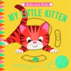 Hide and Slide: My Little Kitten
