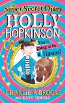 The Super-Secret Diary of Holly Hopkinson