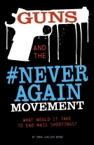 Guns and the #NeverAgain Movement