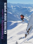 Freeskiing and Other Extreme Snow Sports