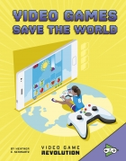 Video Games Save the World