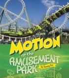 Motion at the Amusement Park