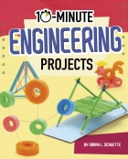 10-Minute Engineering Projects