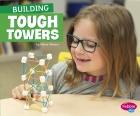 Building Tough Towers