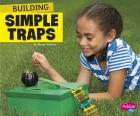 Building Simple Traps