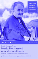 Maria Montessori, a Current Story