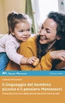 The Language of the Child and the Montessori Thinking