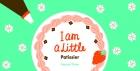 I am a Little Patissier