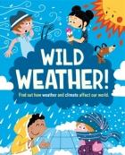 Wild Weather!