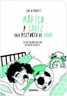 Mágico y Cádiz: una historia de amor