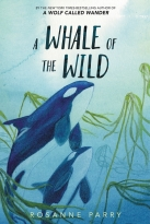 Whale of the Wild, A
