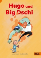 Hugo and Big Dschi