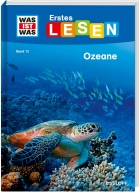 WAS IST WAS First Reading Vol. 12 Oceans