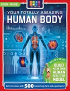 Your Totally Amazing Human Body