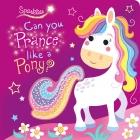 Can you Prance like a Pony?