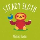 Scaredy Cat & Friends: Steady Sloth