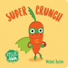 Veggie Squad: Super Crunch
