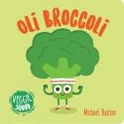 Veggie Squad: Oli Broccoli