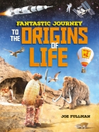 Fantastic Journey: To the Origins of Life