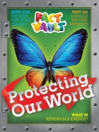 Fact Vault: Protecting Our World