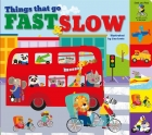 Things That Go… Fast and Slow