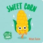 Veggie Squad: Sweet Corn