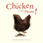 Chicken Come Home!